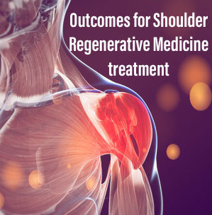 What does it mean to have a good result after Regenerative Medicine Treatment for the Shoulder