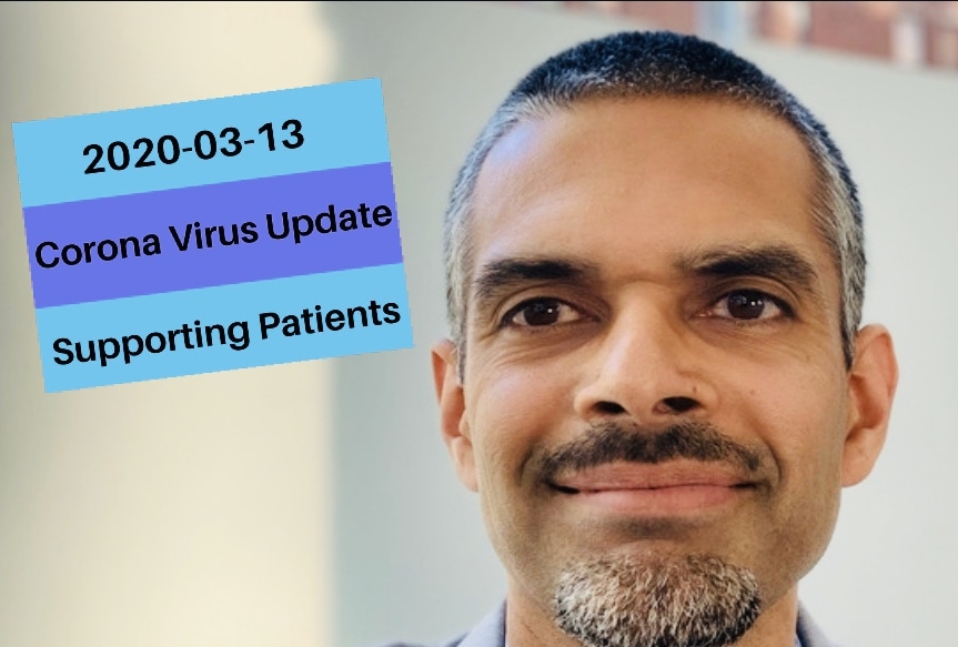 Corona virus update on 2020-03-13 from Chicago- Supporting our Patients